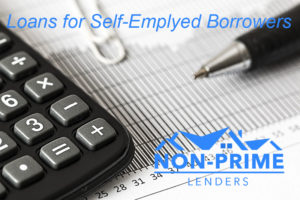Mortgage Loans for Self Employed Borrowers