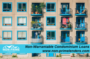 non-warrantable condominium loans